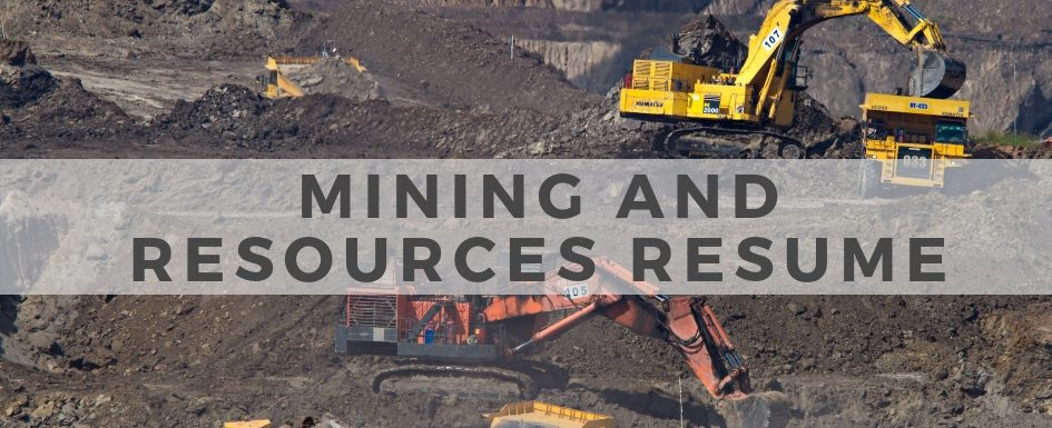 Mining and Resources Resume
